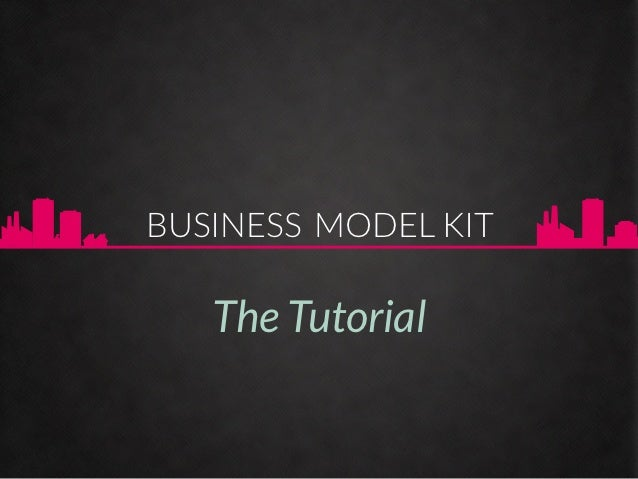Tutorial Business Model Kit - by @boardofinno
