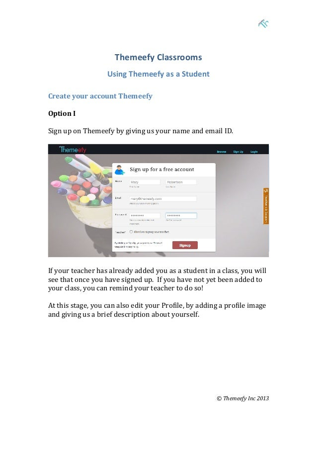 Themeefy	   Classrooms	    	     Using	   Themeefy	   as	   a	   Student	     Create	   your	   account	   Themee...