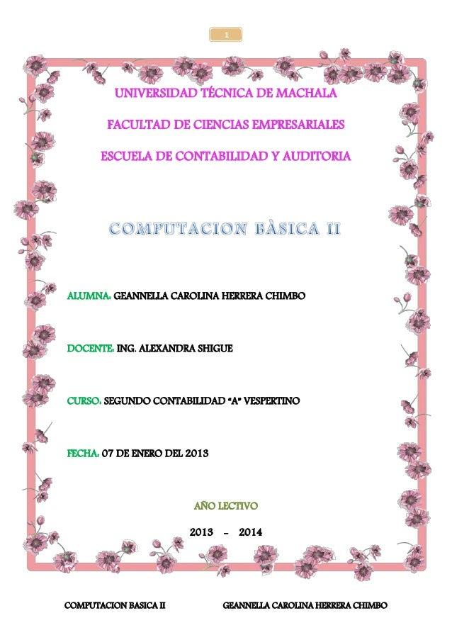 1          UNIVERSIDAD TÉCNICA DE MACHALA        FACULTAD DE CIENCIAS EMPRESARIALES       ESCUELA DE CONTABILIDAD Y AUDITO...