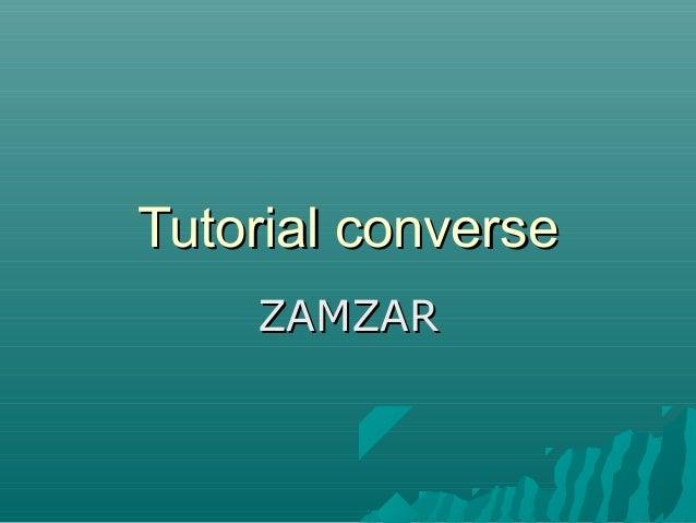 Tutorial converseTutorial converse ZAMZARZAMZAR