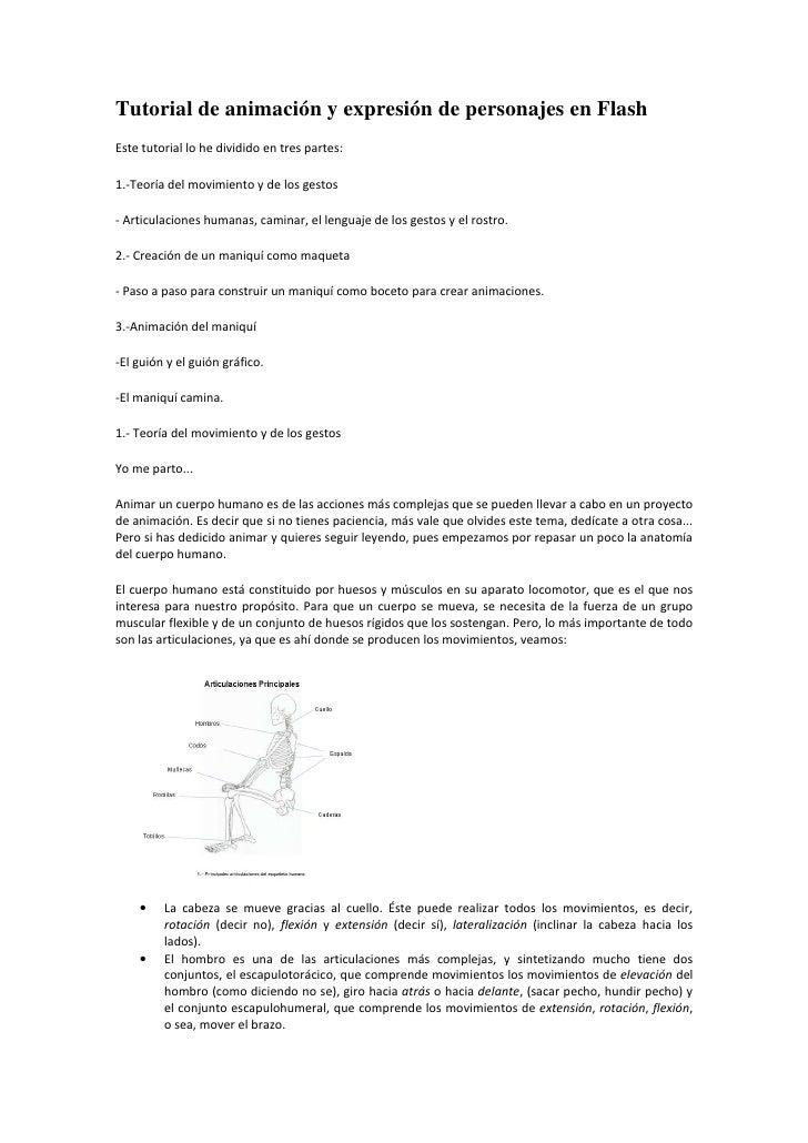 Tutorial de animación y expresión de personajes en FlashEste tutorial lo he dividido en tres partes:1.-Teoría del movimien...