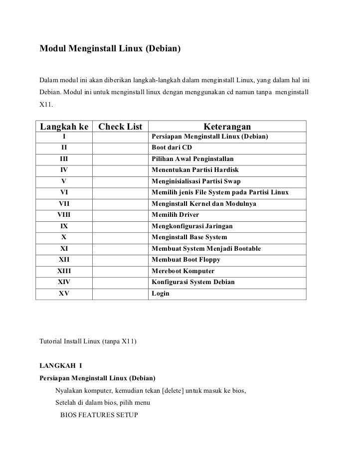 Modul Menginstall Linux (Debian)Dalam modul ini akan diberikan langkah-langkah dalam menginstall Linux, yang dalam hal ini...