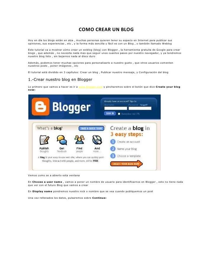COMO CREAR UN BLOGHoy en día los blogs están en alza , muchas personas quieren tener su espacio en Internet para publicar ...