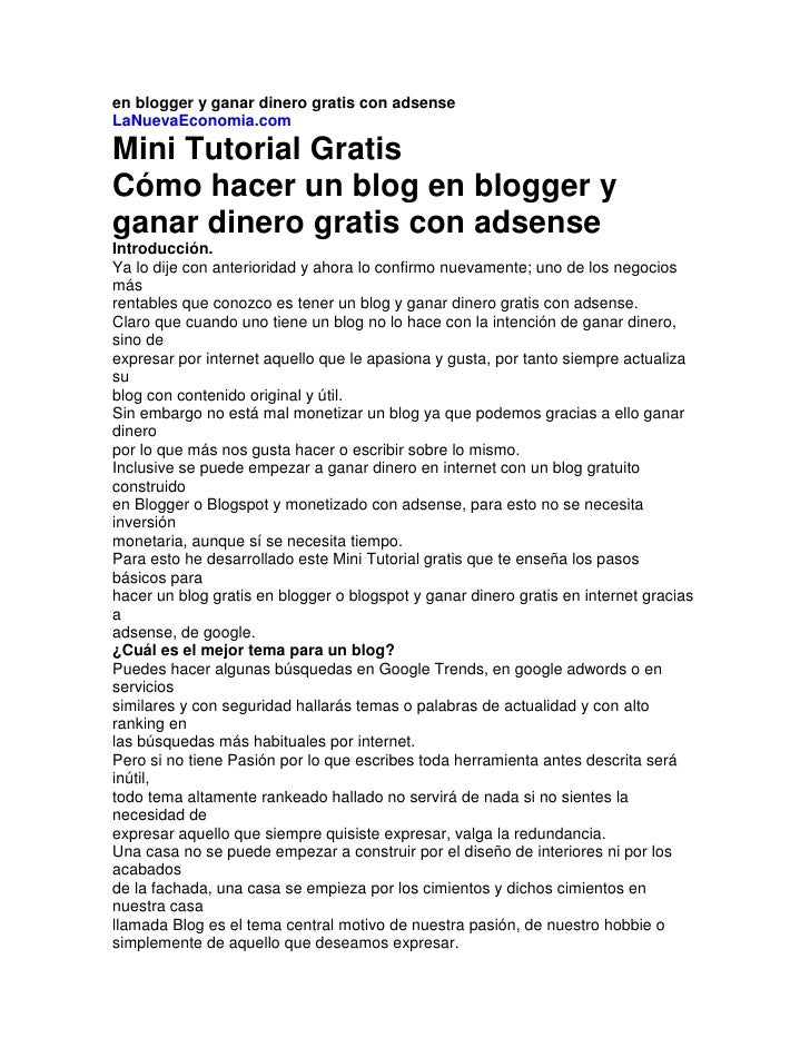 en blogger y ganar dinero gratis con adsense<br />LaNuevaEconomia.com<br />Mini Tutorial Gratis<br />Cómo hacer un blog en...
