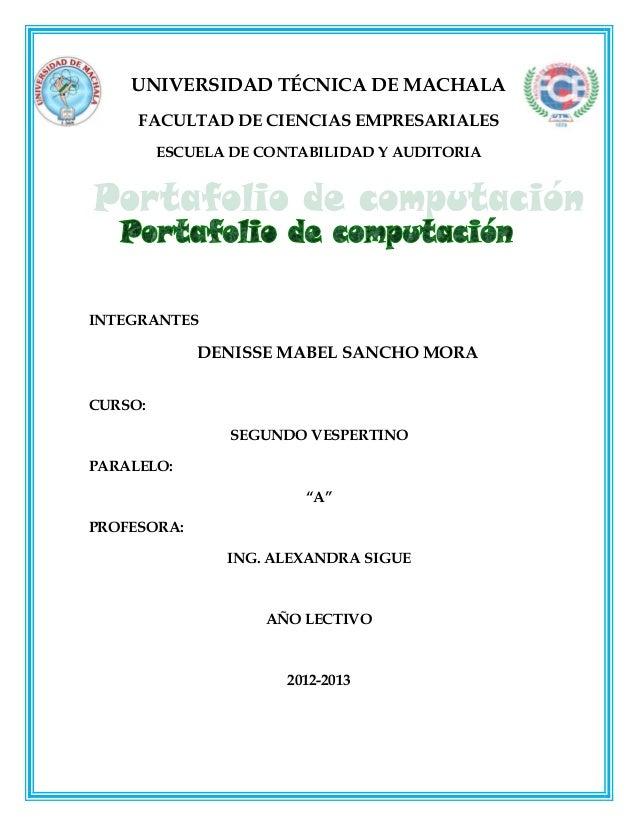 UNIVERSIDAD TÉCNICA DE MACHALA     FACULTAD DE CIENCIAS EMPRESARIALES         ESCUELA DE CONTABILIDAD Y AUDITORIAINTEGRANT...