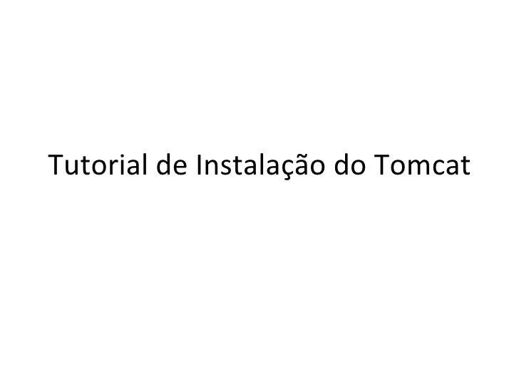 Tutorial De Instalação Do Tomcat