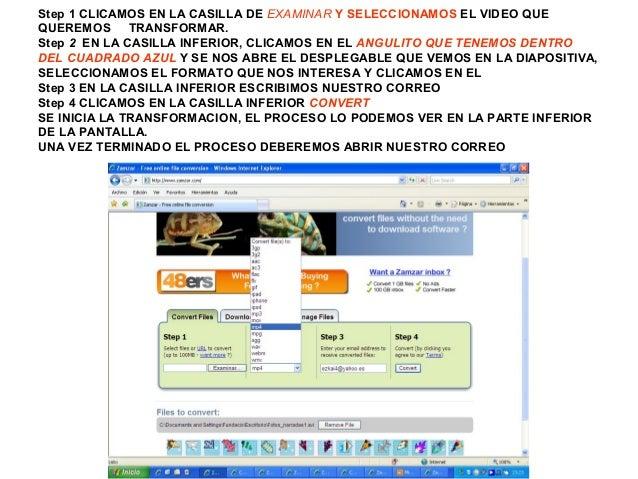 Step 1 CLICAMOS EN LA CASILLA DE EXAMINAR Y SELECCIONAMOS EL VIDEO QUE QUEREMOS TRANSFORMAR. Step 2 EN LA CASILLA INFERIOR...