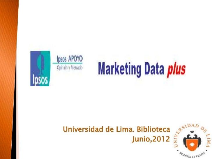 Universidad de Lima. Biblioteca                   Junio,2012
