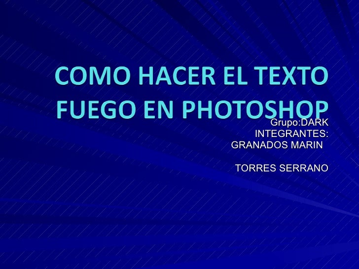Tutorial de photoshop texto fuego