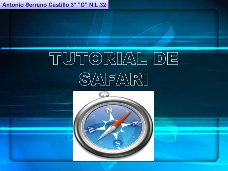 • En caso de contar con un    • En los ordenadores Mac  acceso directo en el          el buscador safari es un  escritorio...