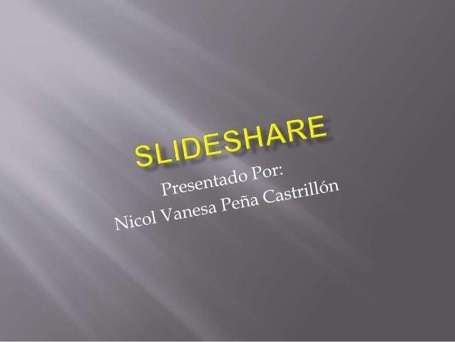  Creando Una Cuenta  Ingrese A http://slideshare.net/  En ese enlace se podrá crear la cuenta  Para crear esta cuenta ...