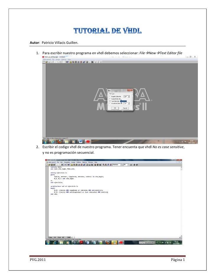Autor: Patricio Villacis Guillen.    1. Para escribir nuestro programa en vhdl debemos seleccionar: FileNewText Editor f...