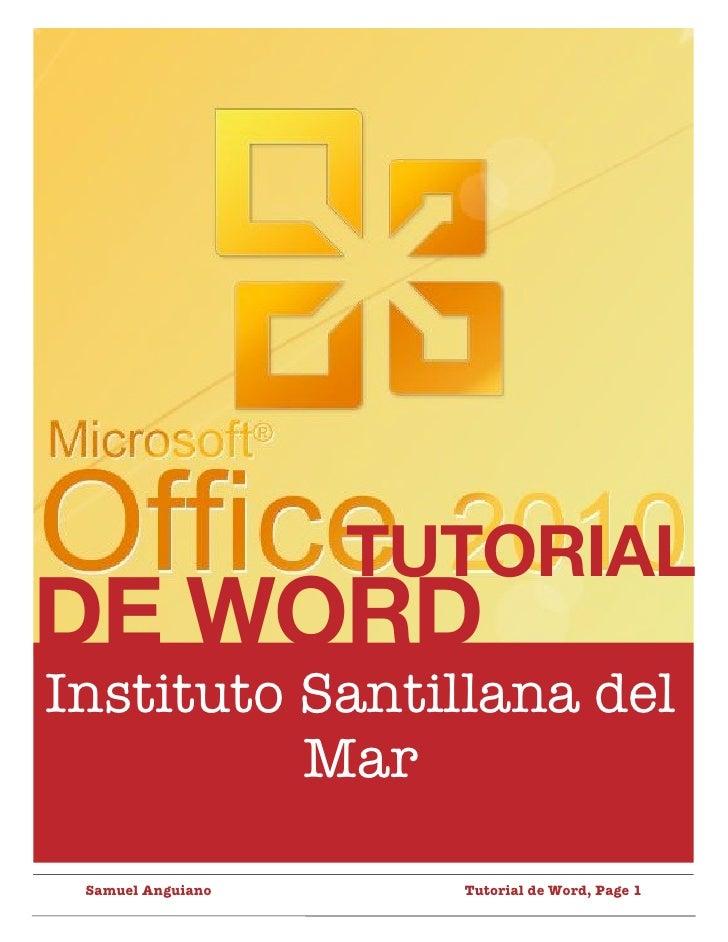 TUTORIALDE WORDInstituto Santillana del          Mar Samuel Anguiano      Tutorial de Word, Page 1