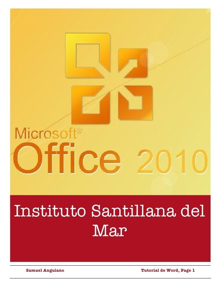 Instituto Santillana del          Mar Samuel Anguiano   Tutorial de Word, Page 1