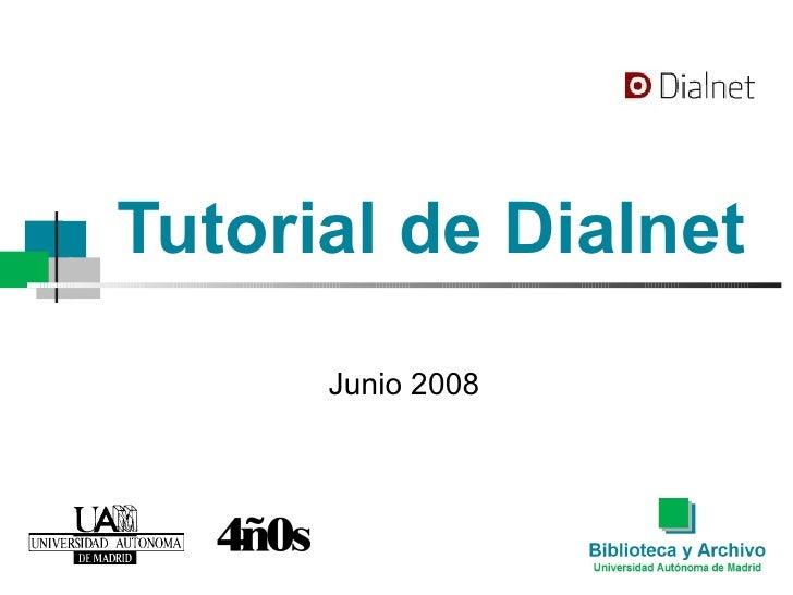 Tutorial de Dialnet Junio 2008