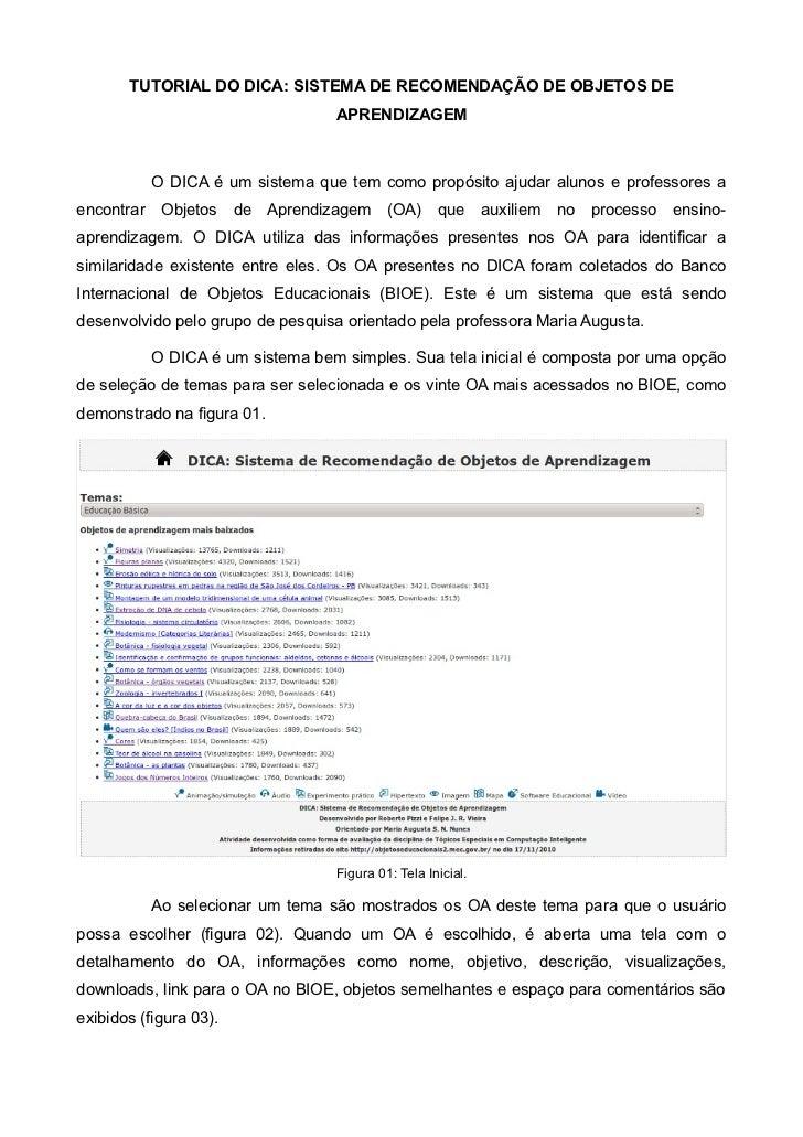TUTORIAL DO DICA: SISTEMA DE RECOMENDAÇÃO DE OBJETOS DE                                   APRENDIZAGEM            O DICA é...
