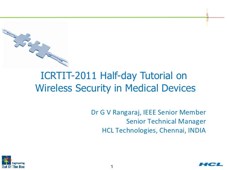 Tutorial on Wirless Security in Medical Devices