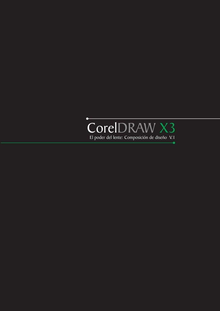 CorelDRAW X3 El poder del lente: Composición de diseño V.1