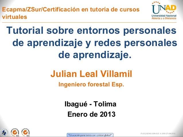 Ecapma/ZSur/Certificación en tutoría de cursosvirtuales Tutorial sobre entornos personales  de aprendizaje y redes persona...