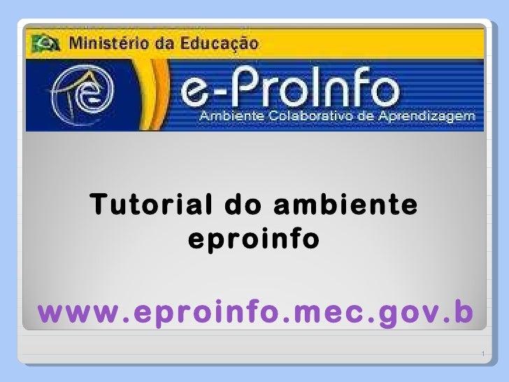 Tutorial do ambiente eproinfo www.eproinfo.mec.gov.br