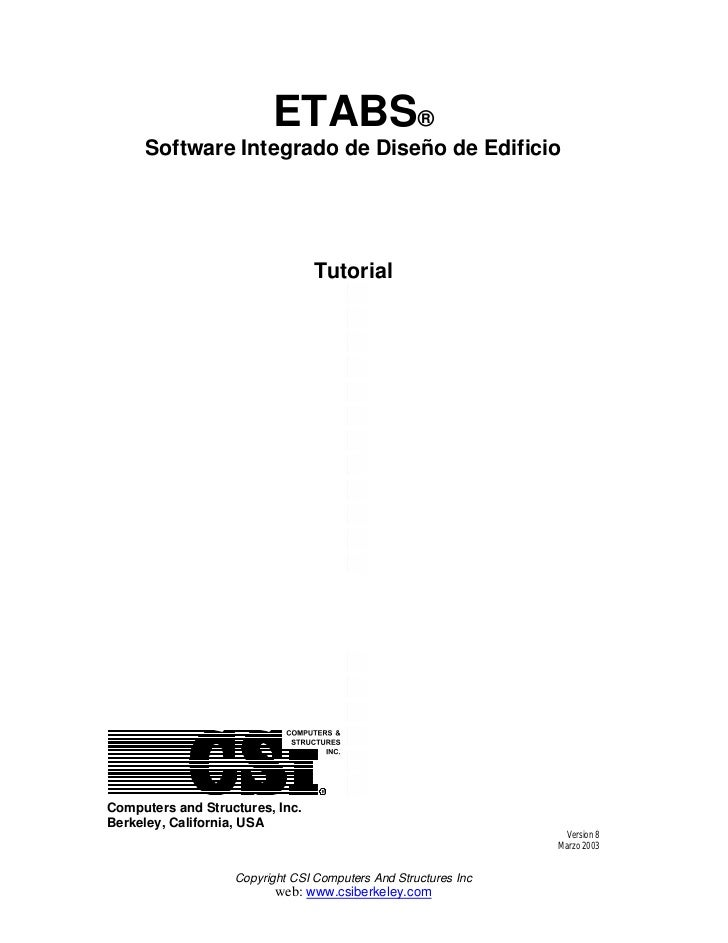 ETABS®     Software Integrado de Diseño de Edificio                                 TutorialComputers and Structures, Inc....