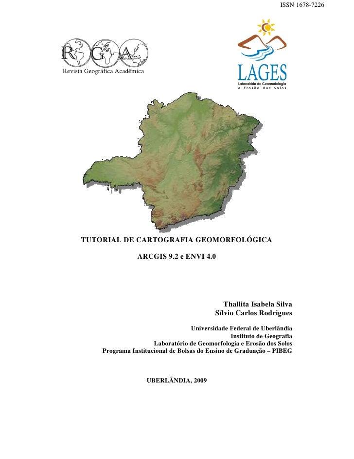 ISSN 1678-7226Revista Geográfica Acadêmica      TUTORIAL DE CARTOGRAFIA GEOMORFOLÓGICA                         ARCGIS 9.2 ...