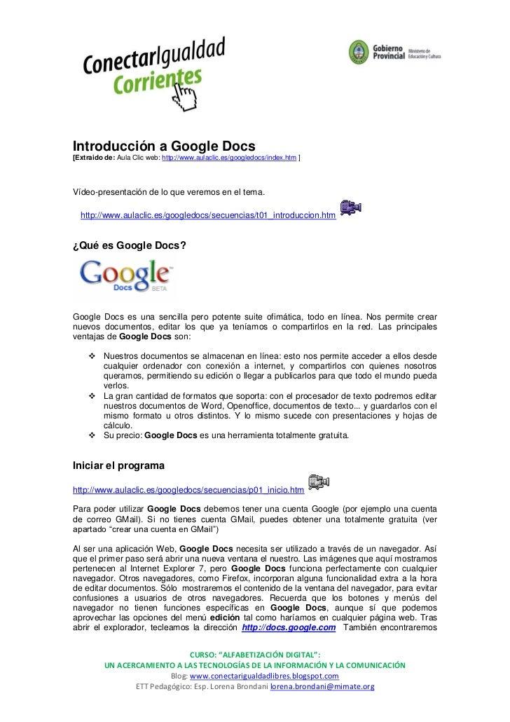 Introducción a Google Docs[Extraido de: Aula Clic web: http://www.aulaclic.es/googledocs/index.htm ]Vídeo-presentación de ...