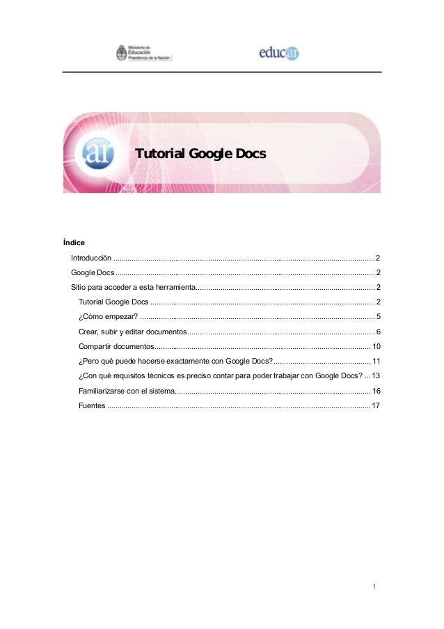 Tutorial Google DocsÍndice  Introducción ....................................................................................