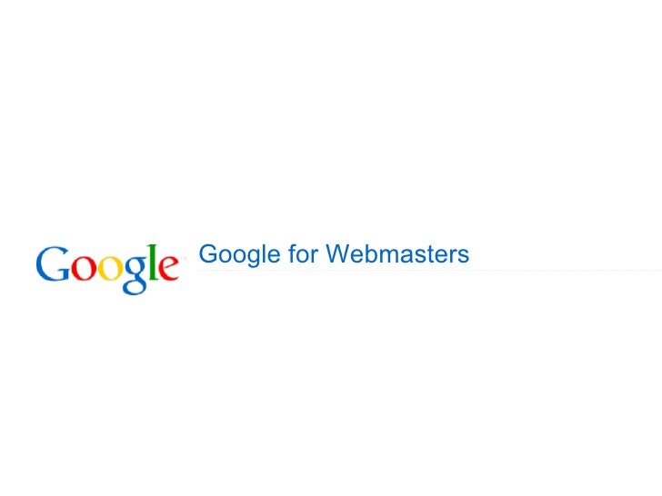 Google Tutorial For Webmasters Sites