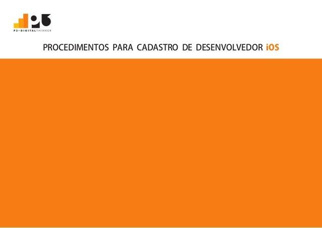 PROCEDIMENTOS PARA CADASTRO DE DESENVOLVEDOR iOS