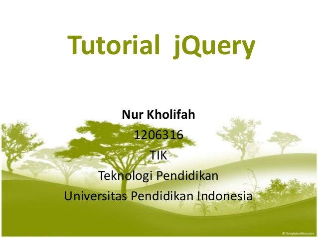 Tutorial  jquery Nur Kholifah