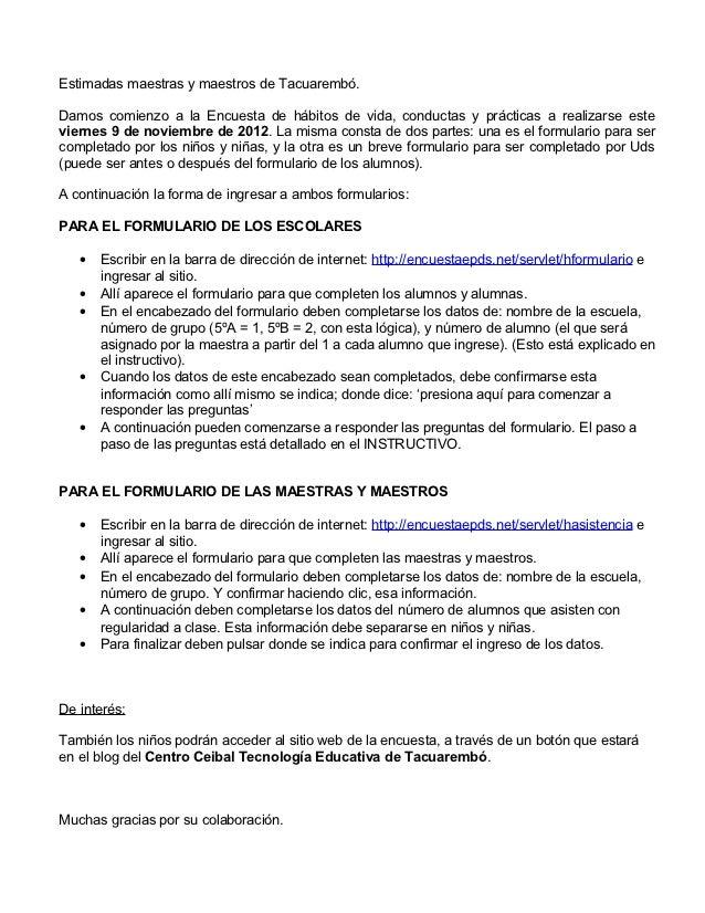 Estimadas maestras y maestros de Tacuarembó.Damos comienzo a la Encuesta de hábitos de vida, conductas y prácticas a reali...