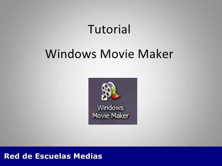 Tutorial Windows Movie Maker