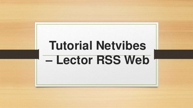 Tutorial Netvibes  – Lector RSS Web