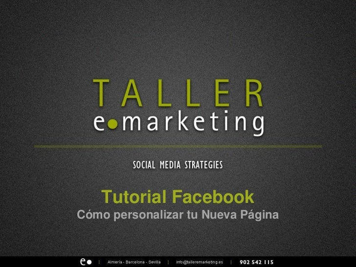 Tutorial FacebookCómo personalizar tu Nueva Página