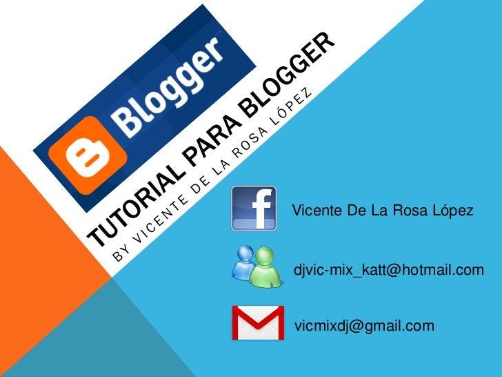 Vicente De La Rosa Lópezdjvic-mix_katt@hotmail.comvicmixdj@gmail.com