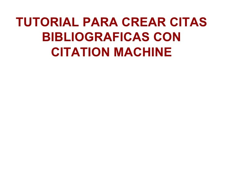 Citas bibliograficas con citation machine