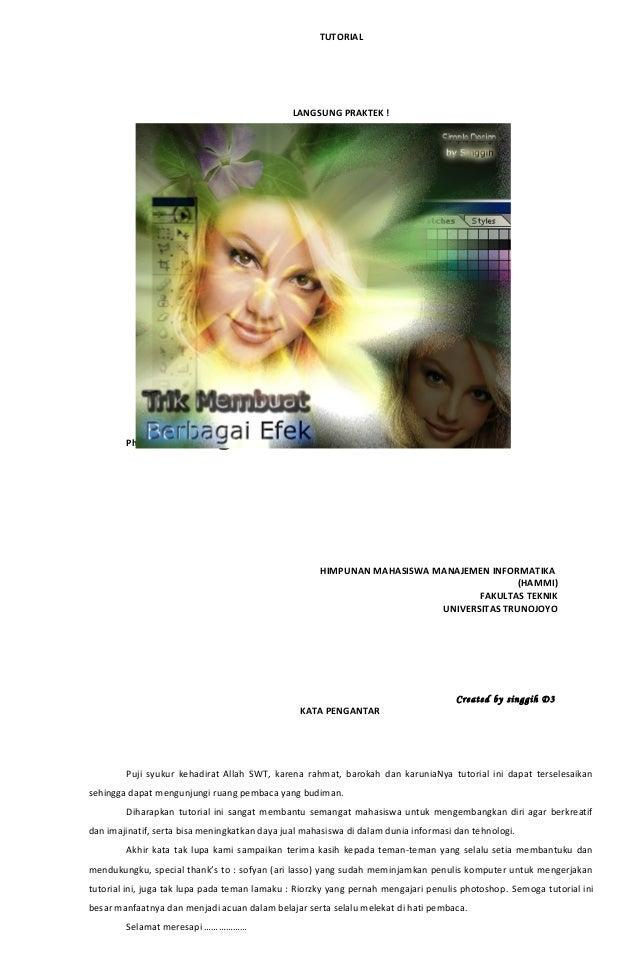 TUTORIALLANGSUNG PRAKTEK !A.B.C.Photoshop 7.0HIMPUNAN MAHASISWA MANAJEMEN INFORMATIKA(HAMMI)FAKULTAS TEKNIKUNIVERSITAS TRU...