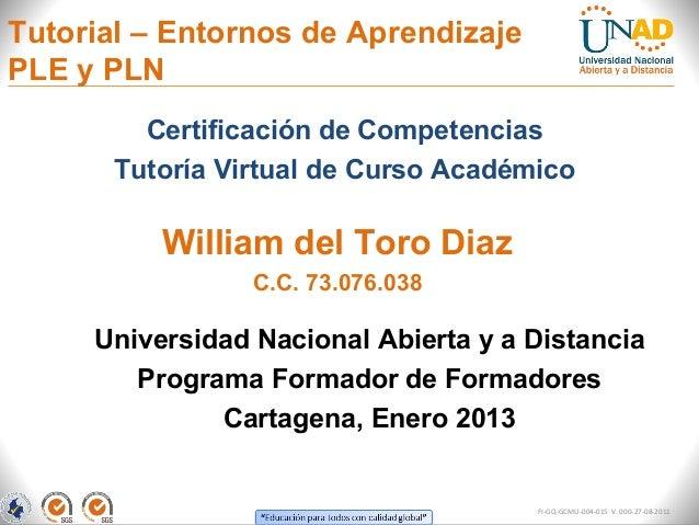 Tutorial – Entornos de AprendizajePLE y PLN         Certificación de Competencias       Tutoría Virtual de Curso Académico...