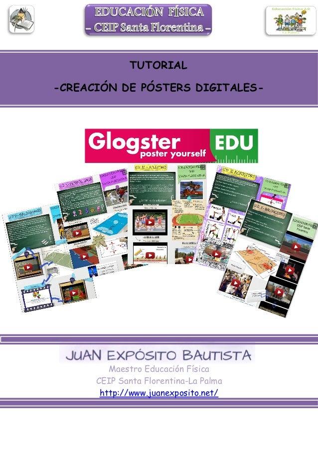 TUTORIAL -CREACIÓN DE PÓSTERS DIGITALES-  Maestro Educación Física CEIP Santa Florentina-La Palma http://www.juanexposito....