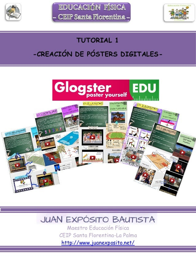 Maestro Educación Física CEIP Santa Florentina-La Palma http://www.juanexposito.net/ TUTORIAL 1 -CREACIÓN DE PÓSTERS DIGIT...
