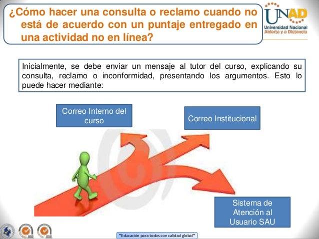 ¿Cómo hacer una consulta o reclamo cuando no  está de acuerdo con un puntaje entregado en  una actividad no en línea?  Ini...