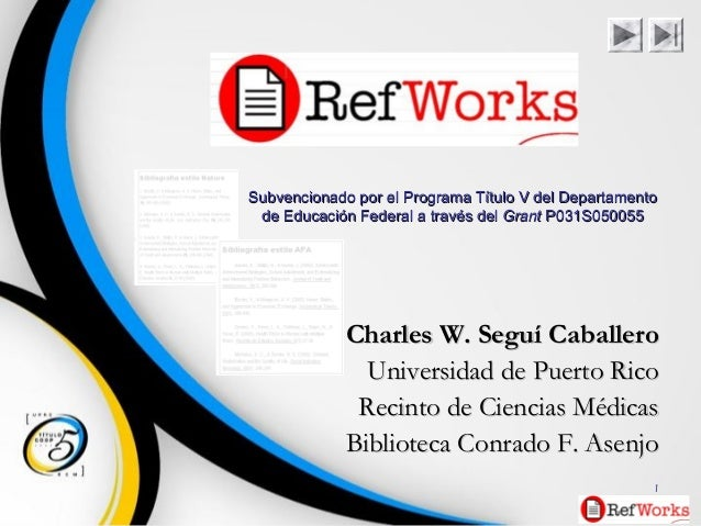 1 Charles W. Seguí CaballeroCharles W. Seguí Caballero Universidad de Puerto RicoUniversidad de Puerto Rico Recinto de Cie...