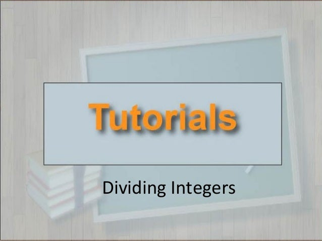 Tutorials--Dividing Integers