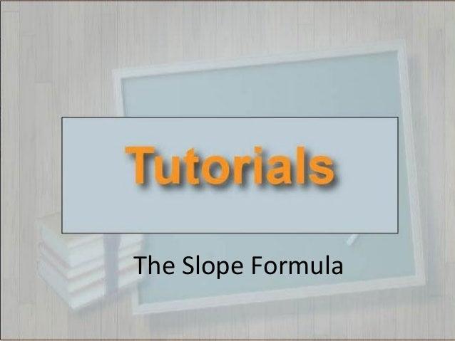 Tutorials--The Slope Formula