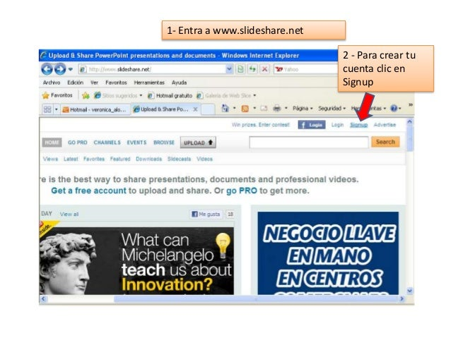 2 - Para crear tu cuenta clic en Signup 1- Entra a www.slideshare.net