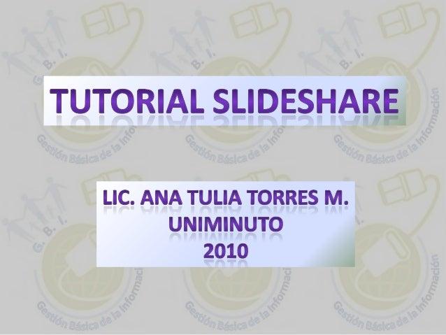 Conceptualización • Slideshare es un espacio gratuito donde los usuarios pueden enviar presentaciones PowerPoint u Open Of...