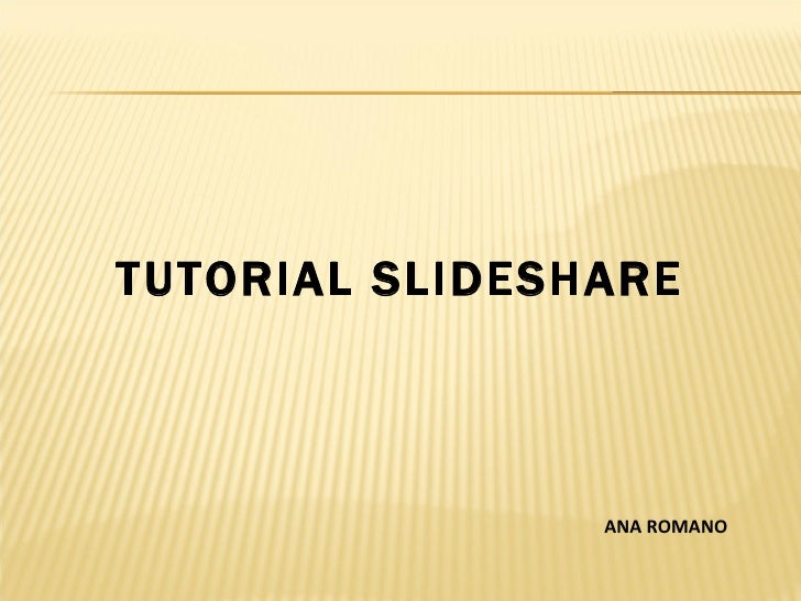 Tutorial slideshare 2011