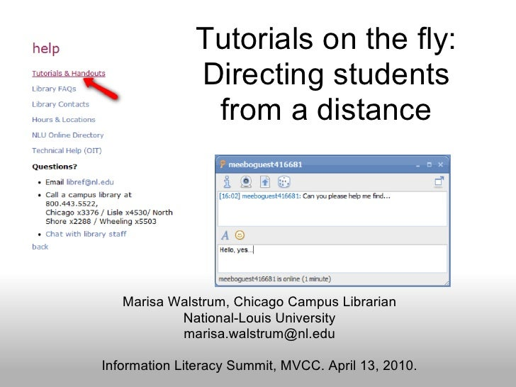 Tutorials on the fly:               Directing students                from a distance        Marisa Walstrum, Chicago Camp...