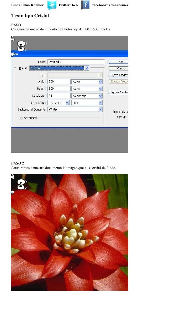 Licda Edna Rheiner            twitter: bcb         facebook: ednarheiner  Texto tipo Cristal PASO 1 Creamos un nuevo docum...